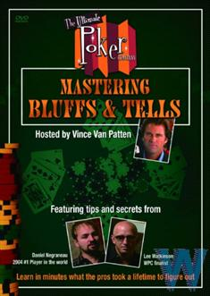 Ultimate Poker - Mastering Bluffs &amp; Tells