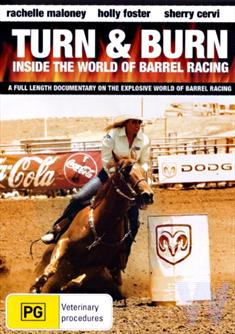 Turn and Burn: Inside the World of Barrel Racing