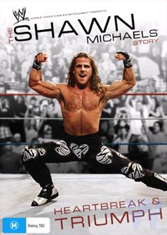 WWE - Shawn Michaels - Heartbreak And Triumph