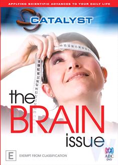Catalyst: The Brain Issue