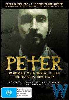Peter - Portrait Of A Serial Killer