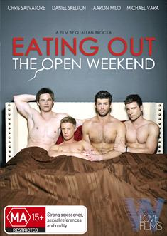Eating Out 5 - The Open Weekend