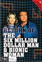 Return Of The Six Million Dollar Man And Bionic Woman