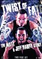 WWE - Twist Of Fate - The Matt & Jeff Hardy Story